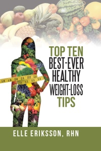 Top Ten Best-Ever Healthy Weight-Loss Tips